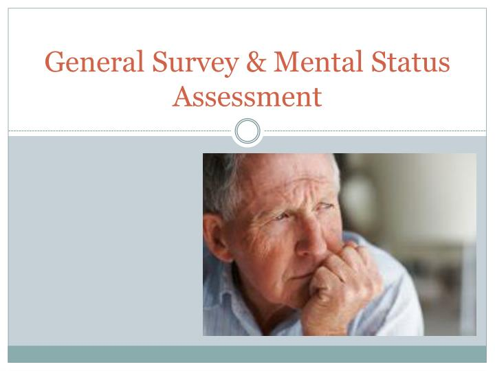 General survey mental status assessment