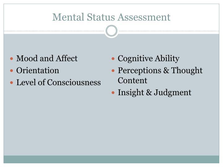 Mental Status Assessment