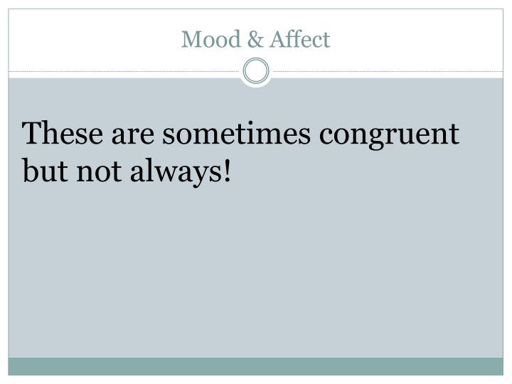 Mood & Affect