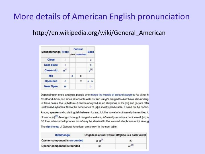More details of American English pronunciation