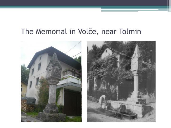 The Memorial in Volče, near Tolmin