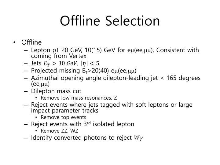Offline Selection