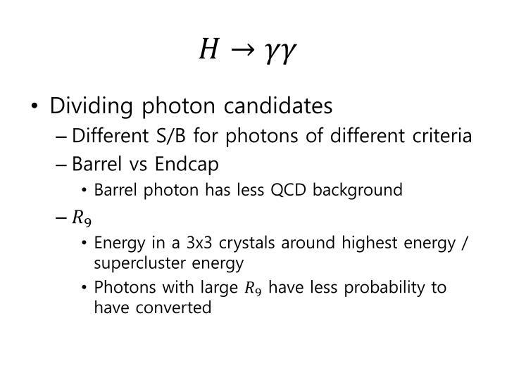 Dividing photon candidates