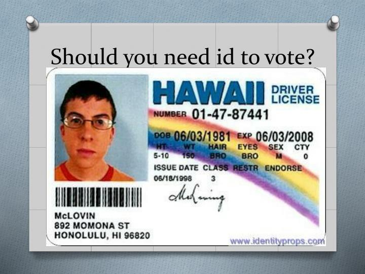 Should you need id to vote?