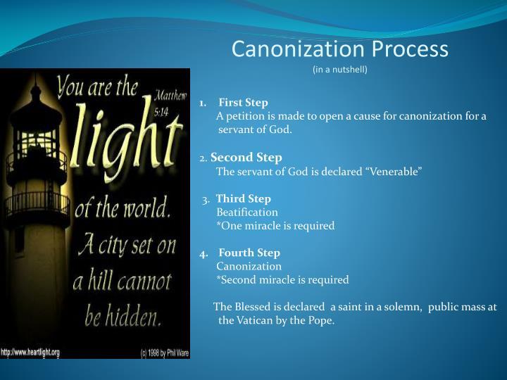 Canonization Process