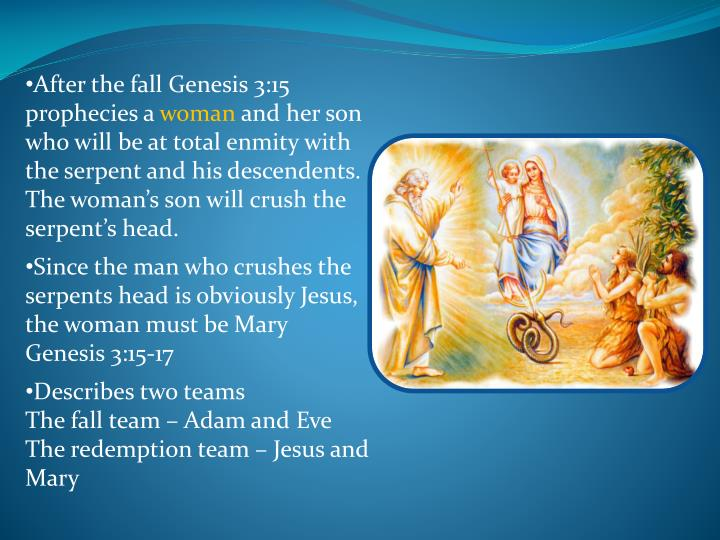 After the fall Genesis 3:15 prophecies a