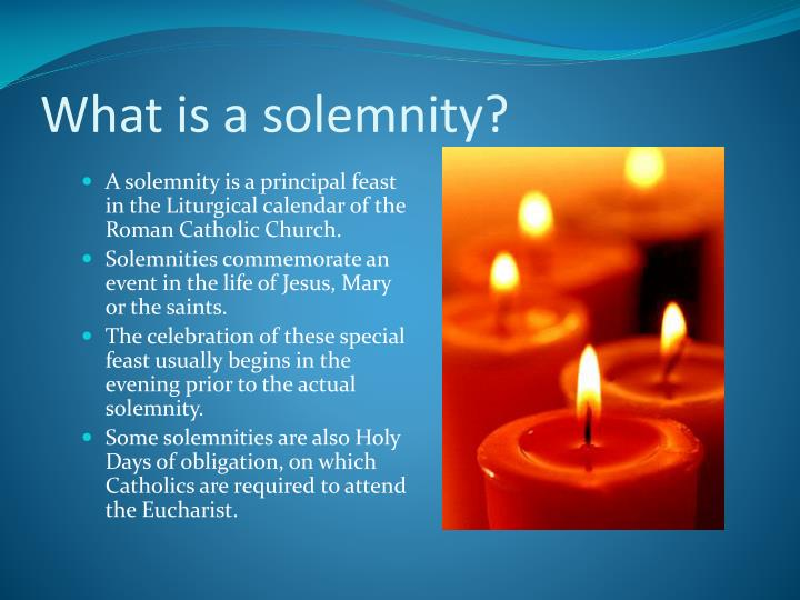 What is a solemnity?