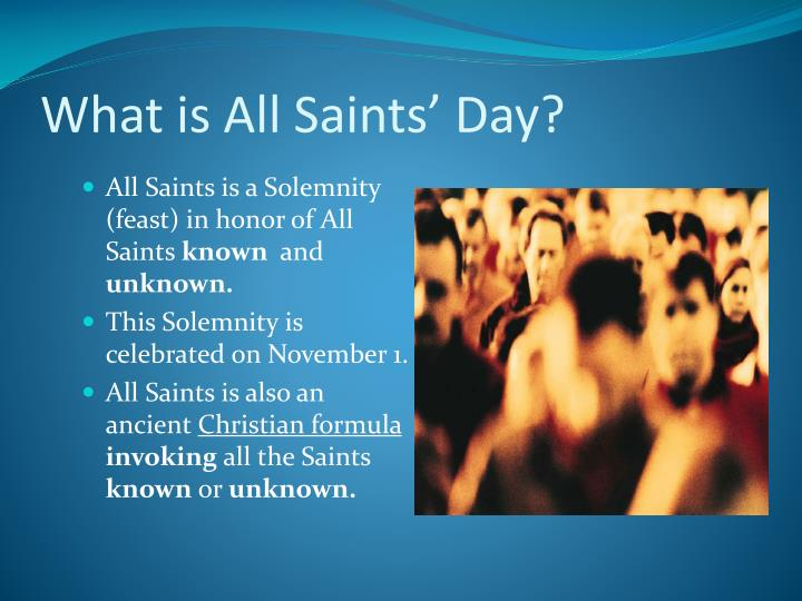 What is All Saints' Day?
