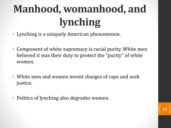 Manhood, womanhood, and lynching