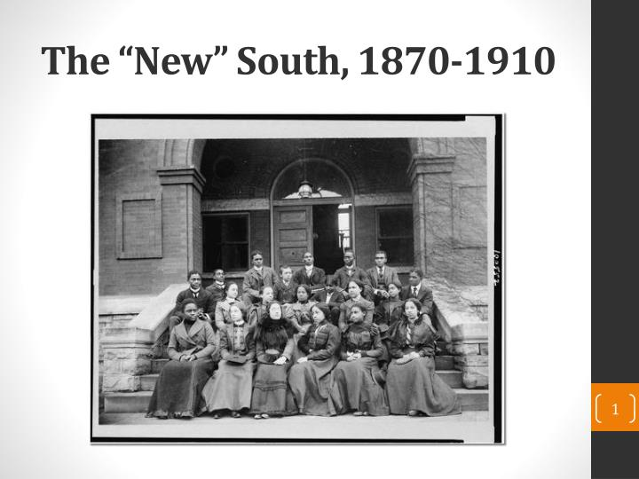 The new south 1870 1910