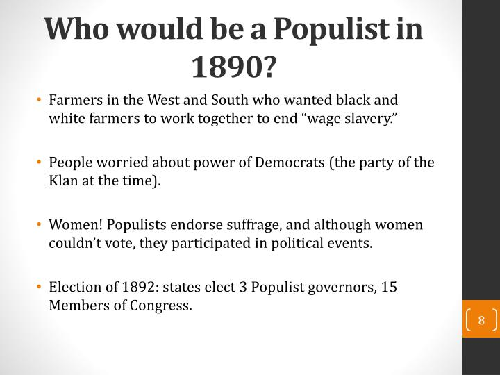 Who would be a Populist in 1890?