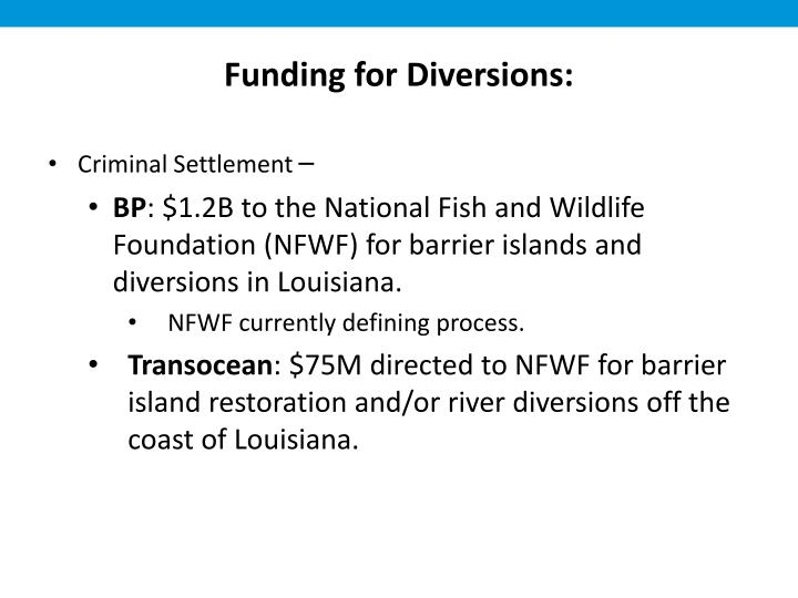 Funding for Diversions: