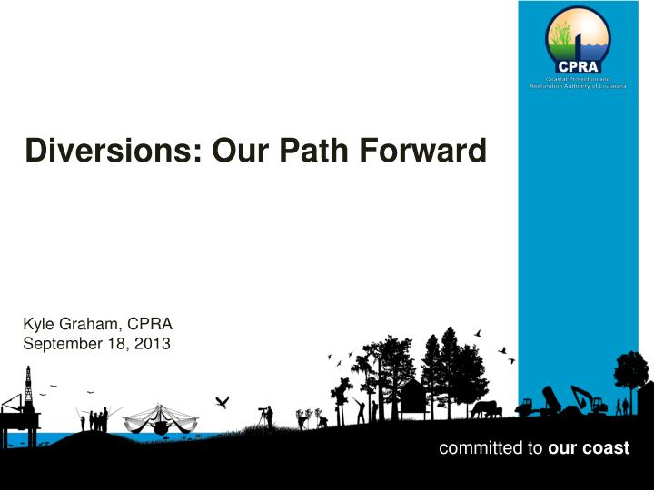 Diversions: Our Path Forward