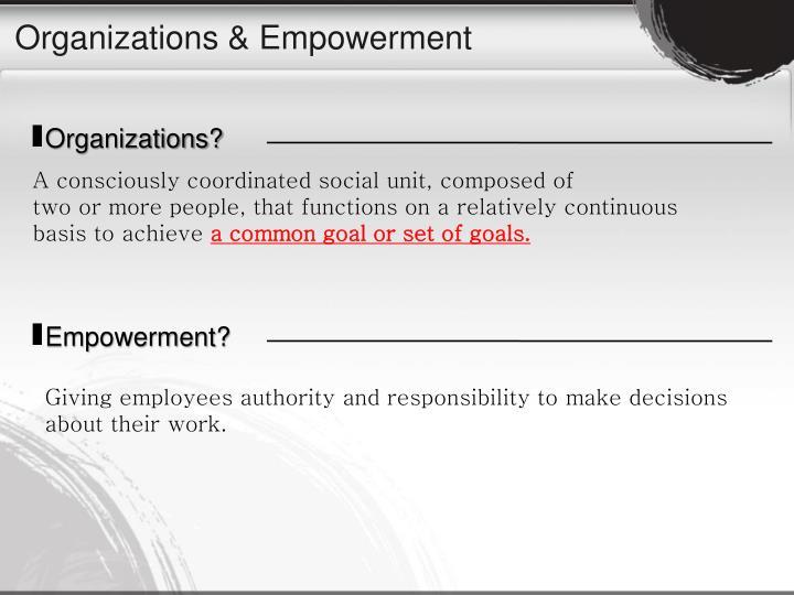 Organizations & Empowerment