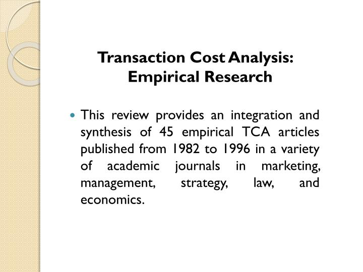 Transaction Cost Analysis: Empirical Research