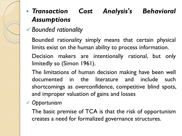 Transaction Cost Analysis's Behavioral Assumptions