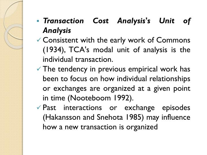Transaction Cost Analysis's Unit of Analysis