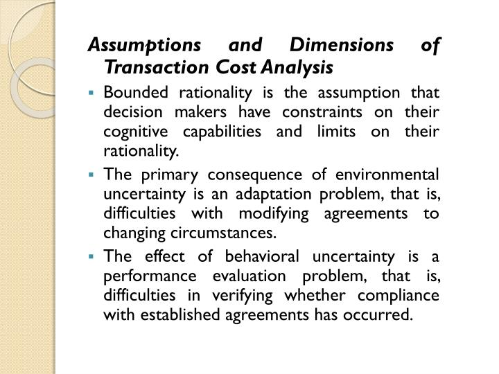 Assumptions and Dimensions of Transaction Cost Analysis