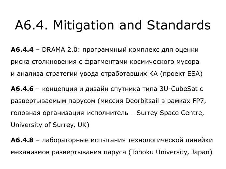 A6.4. Mitigation and Standards