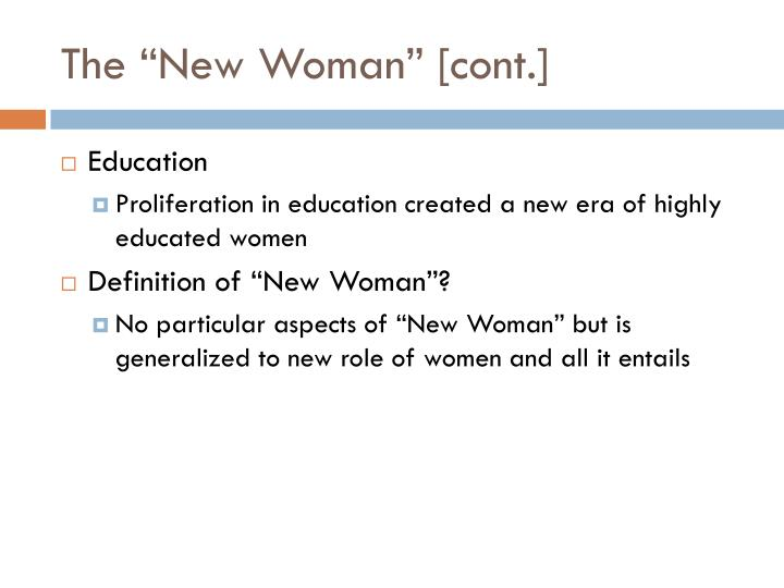 "The ""New Woman"" [cont.]"