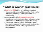 what is wrong continued