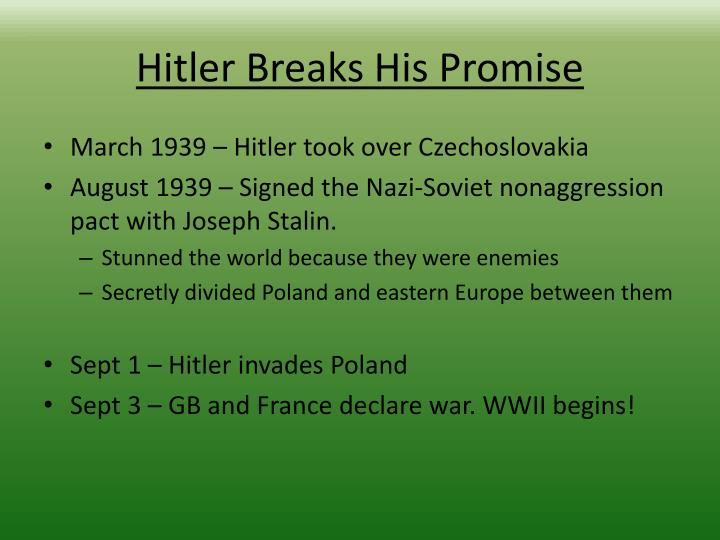Hitler Breaks His Promise