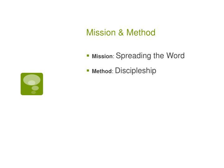 Mission & Method