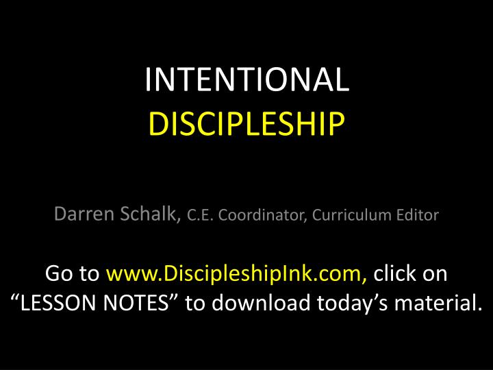 Intentional discipleship