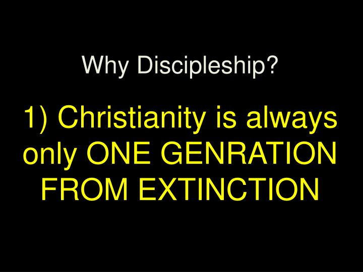 Why Discipleship?