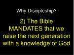 why discipleship 2 the bible mandates that we raise the next generation with a knowledge of god