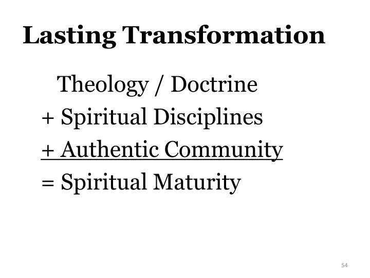 Lasting Transformation