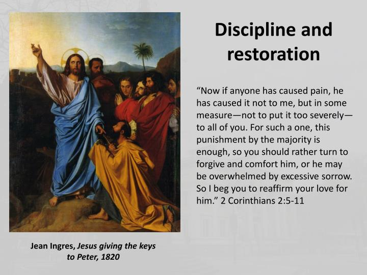 Discipline and restoration