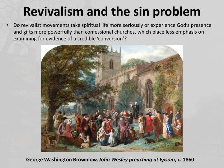 Revivalism and the sin problem