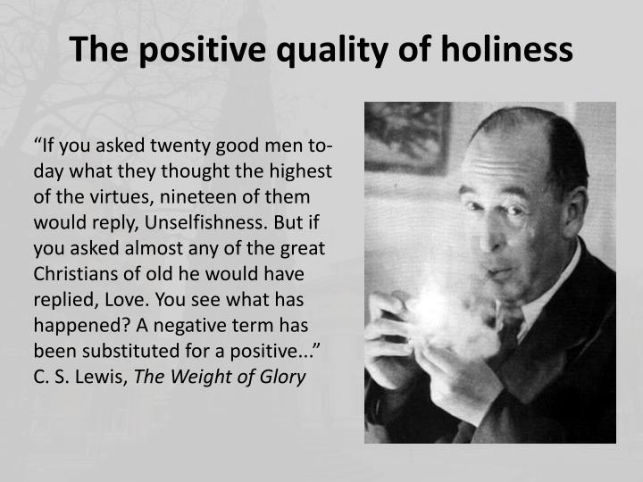 The positive quality of holiness