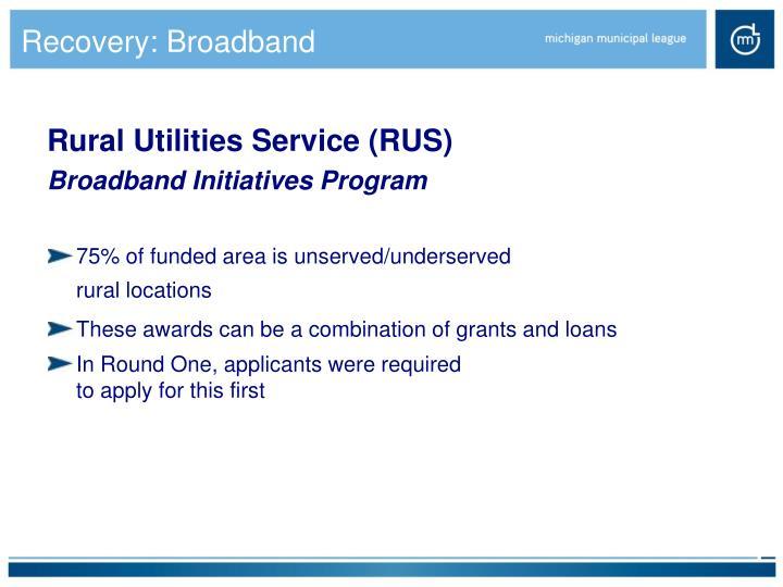 Recovery: Broadband