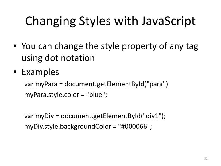 Changing Styles with JavaScript