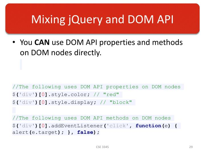 Mixing jQuery and DOM API