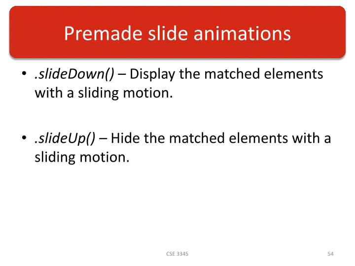 Premade slide animations