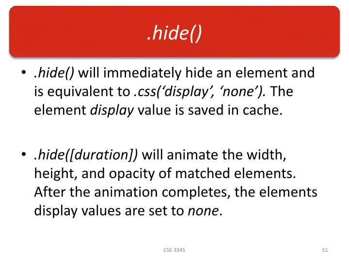 .hide()