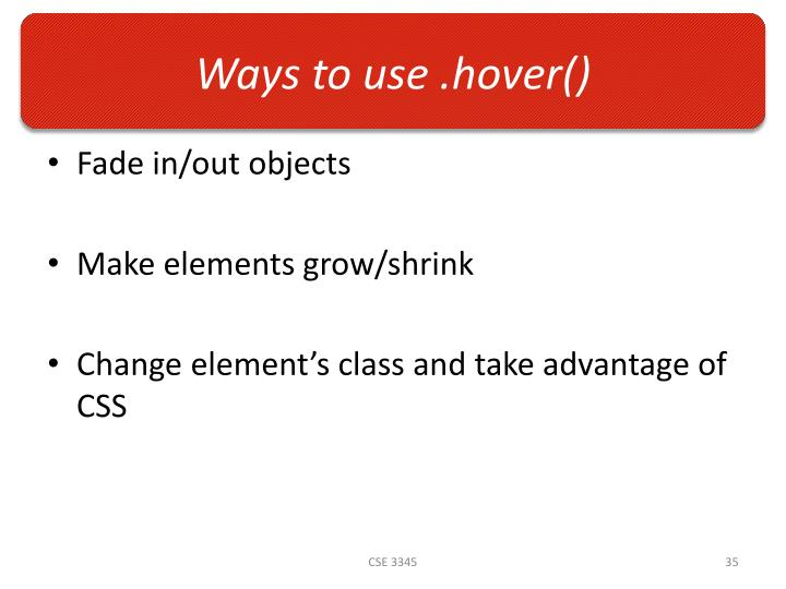 Ways to use .hover()