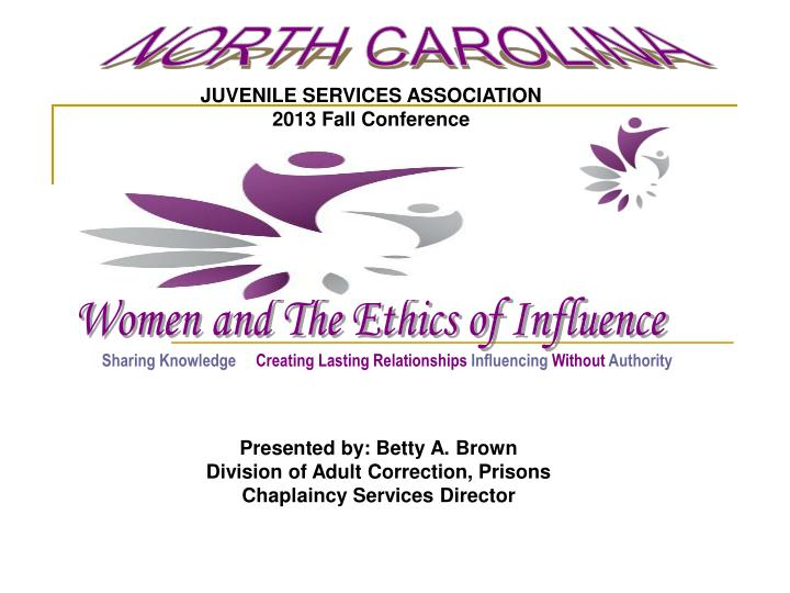 Women and The Ethics of Influence