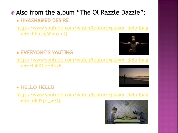 """Also from the album """"The"""