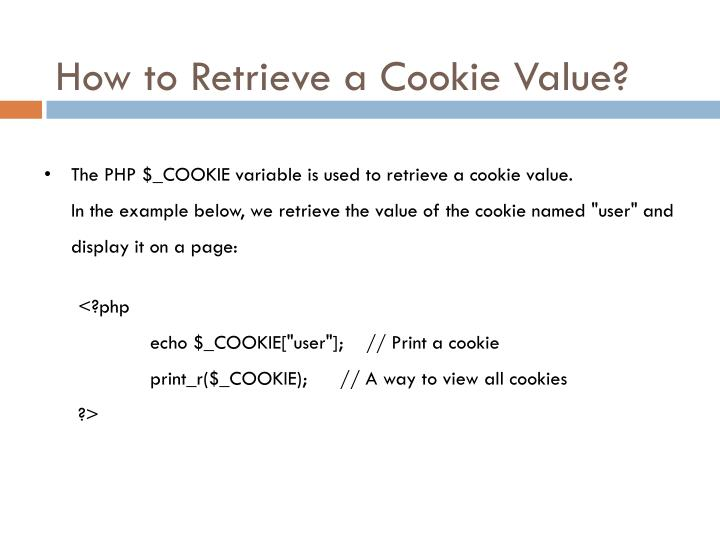 How to Retrieve a Cookie Value