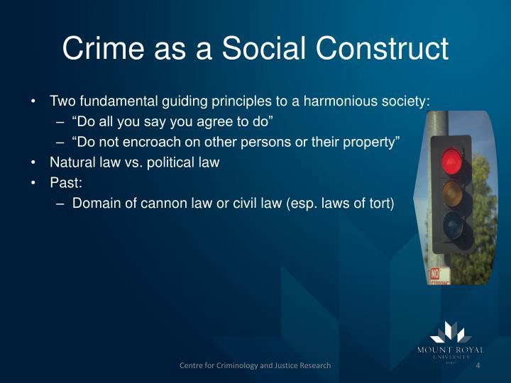 Crime as a Social Construct