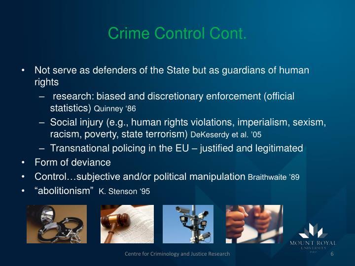Crime Control Cont.