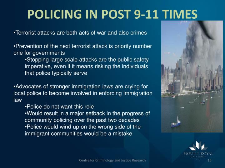 POLICING IN POST 9-11 TIMES