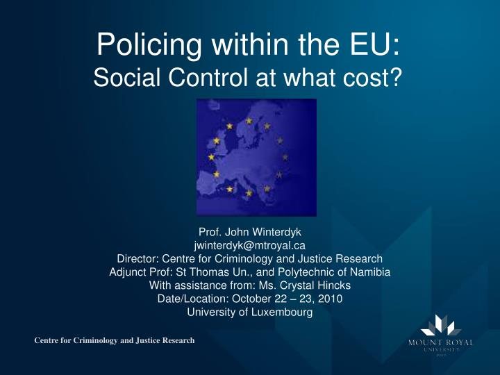 Policing within the eu social control at what cost