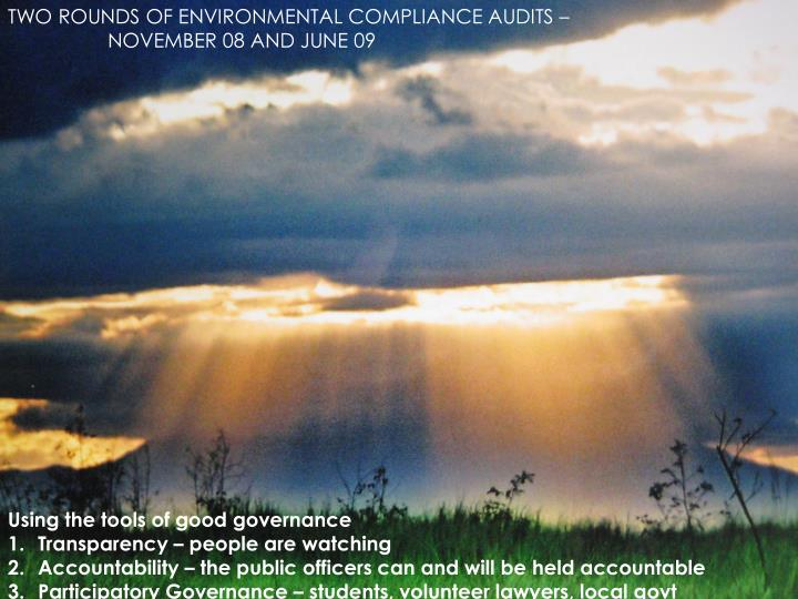 TWO ROUNDS OF ENVIRONMENTAL COMPLIANCE AUDITS –
