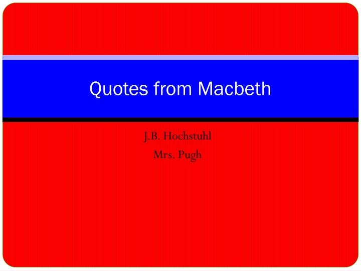 Quotes from macbeth