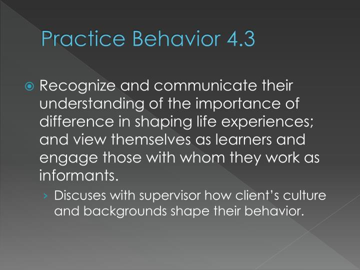 Practice Behavior 4.3